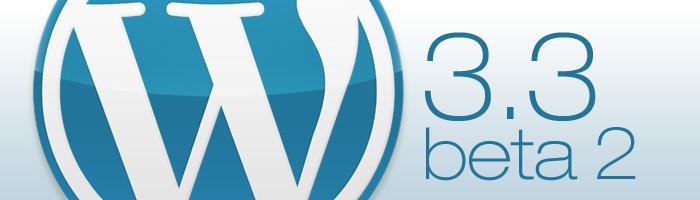 Betaversion von WordPress 3.3 jetzt testen