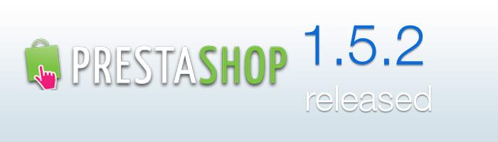 PrestaShop Update 1.5.2 macht durch Verbesserungen die Arbeit mit dem System noch einfacher