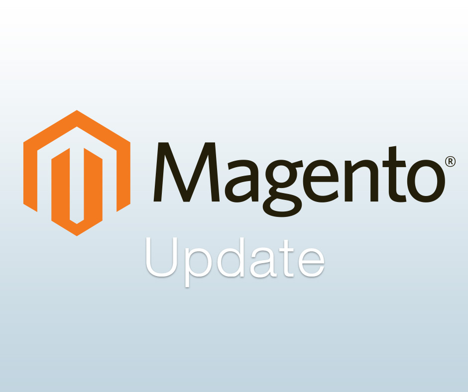 Magento Updates erschienen. Lesen Sie hier, welche Neuerungen die neuen Versionen enthalten