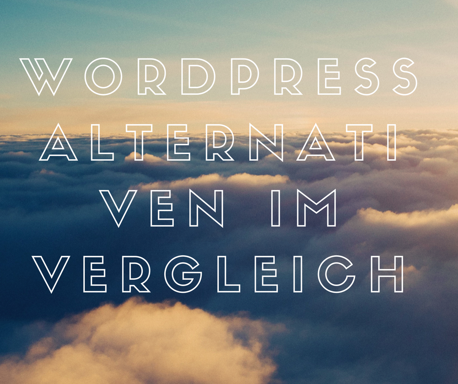 WordPress Alternativen im Vergleich